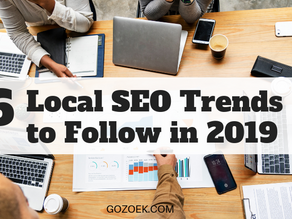 6 Local SEO Trends to Follow in 2019
