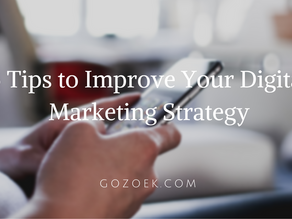 5 Tips to Improve Your Digital Marketing Strategy