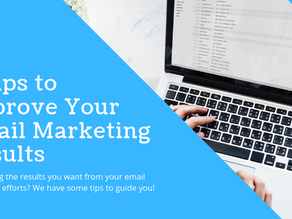 7 Tips to Improve Your Email Marketing Results