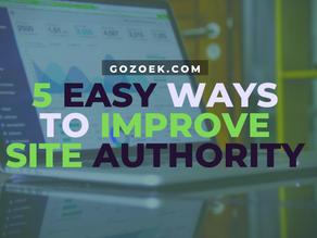 5 Easy Ways to Improve Site Authority
