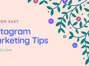 6 Super Easy Instagram Marketing Tips