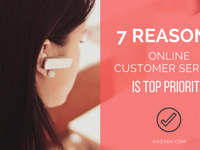 7 Reasons Online Customer Service is Top Priority