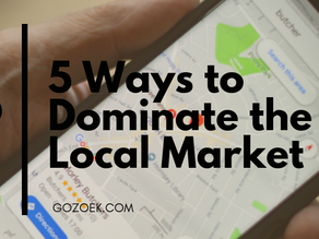 5 Ways to Dominate the Local Market