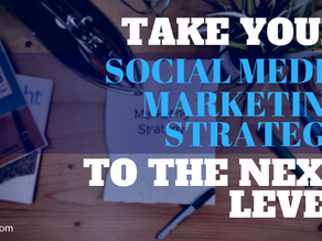 Take Your Social Media Marketing to the Next Level