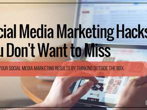 Social Media Marketing Hacks You Don't Want to Miss
