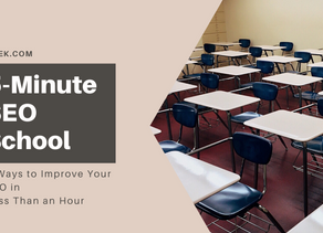 5-Minute SEO School: 3 Ways to Improve Your On-Site SEO In Less Than an Hour