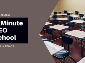 5-Minute SEO School: What is ROAS?
