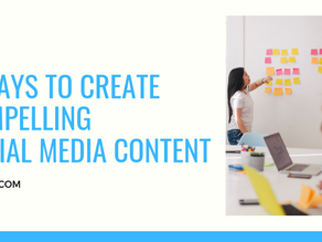 4 Ways to Create Compelling Social Media Content
