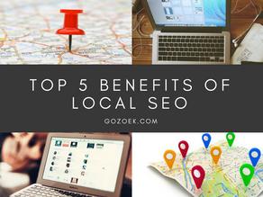 Top 5 Benefits of Local SEO