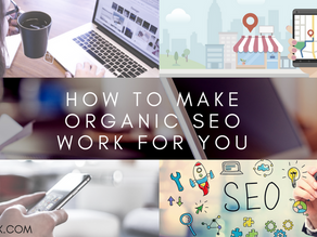 How to Make Organic SEO Work for You