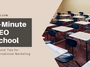 5-Minute SEO School: 3 Quick Tips for International Marketing