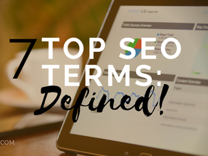 7 Top SEO Terms: Defined!