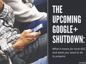 The Upcoming Google+ Shutdown: What it Means for Local SEO (and What You Need to do to Prepare)