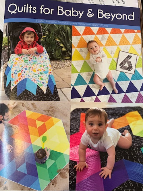Quilts for baby and beyond