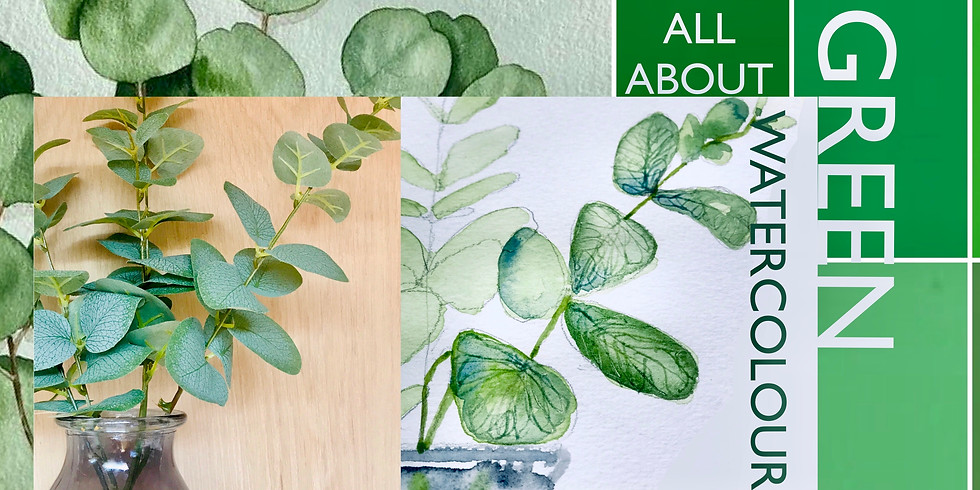 Eucalyptus- All about Green! - Watercolour