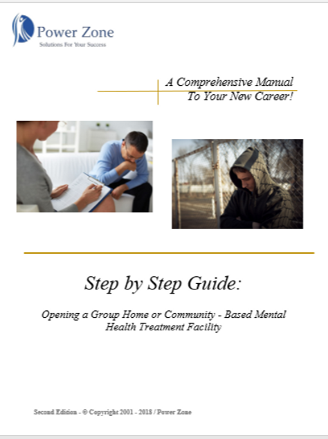 Step By Step Guide - Opening a Group Home or Community-Based Business