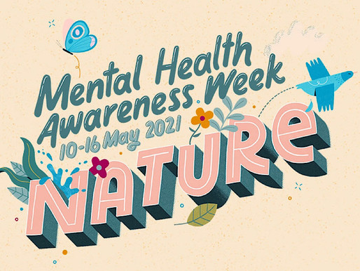 Mental Health Awareness Week 2021 💚