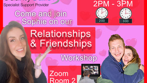 Relationships and Friendships Workshop With Sophie