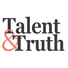 Talent & Truth
