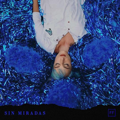 SIN MIRADAS COVER ART FINAL FINAL.jpg