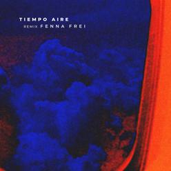 TIEMPO AIRE - REMIX FENNA FREI