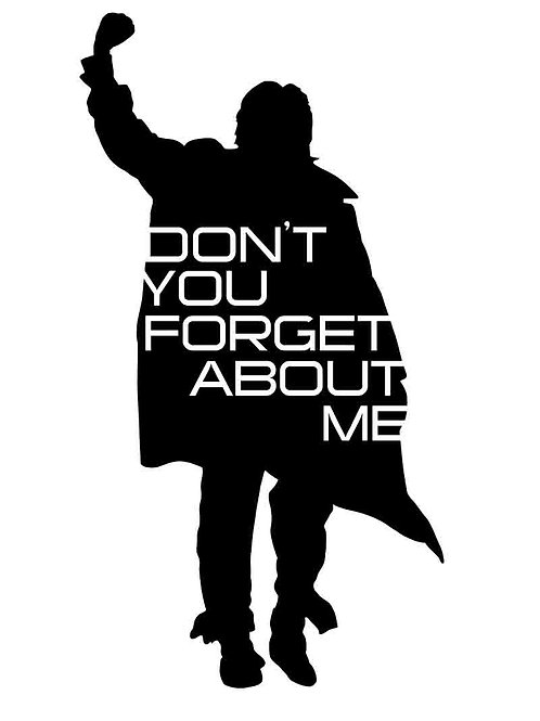 The Breakfast Club Don't You Forget About Me Movie Poster