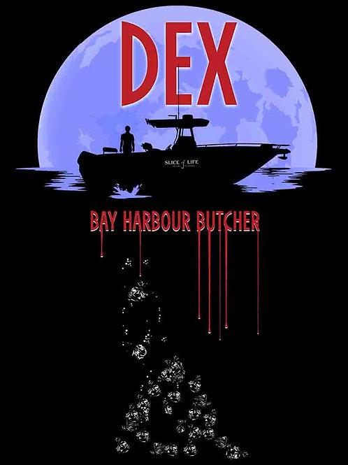 DEX The Bay Harbour Butcher Poster
