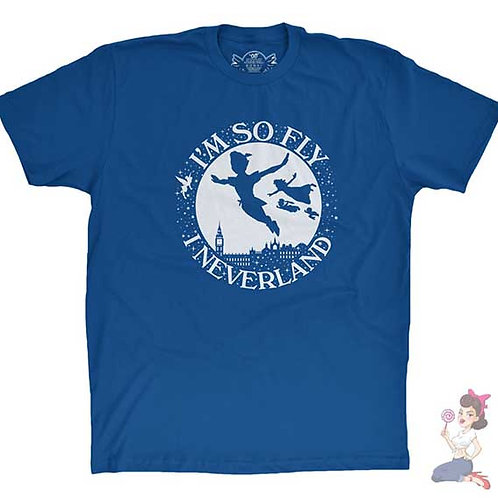 I'm so fly I Neverland flat blue t-shirt