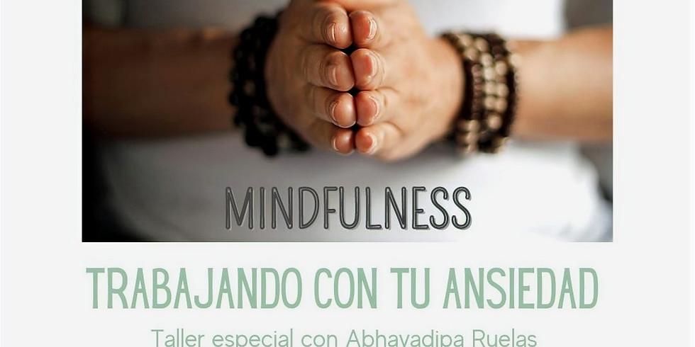 "Mindfulness ""Trabajando con tu ansiedad"""