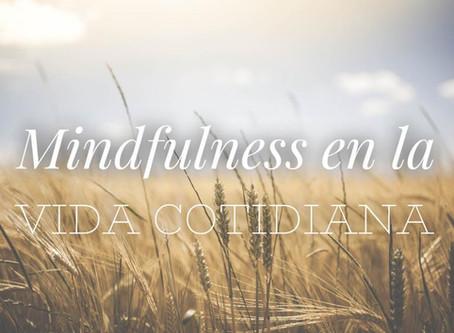 Qué es Mindfulness, cuáles son sus beneficios y cómo practicarlo