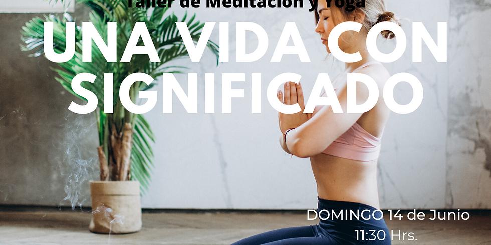 Una vida con significado: Yoga y meditación (1)