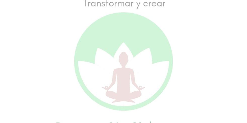 """Taller de meditación; TONGLEN; """"Transformar y crear """""""