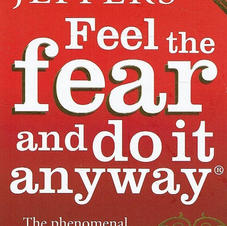 feel the fear and do it anyway.jpg
