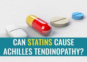 Can Statins cause Achilles tendinopathy?