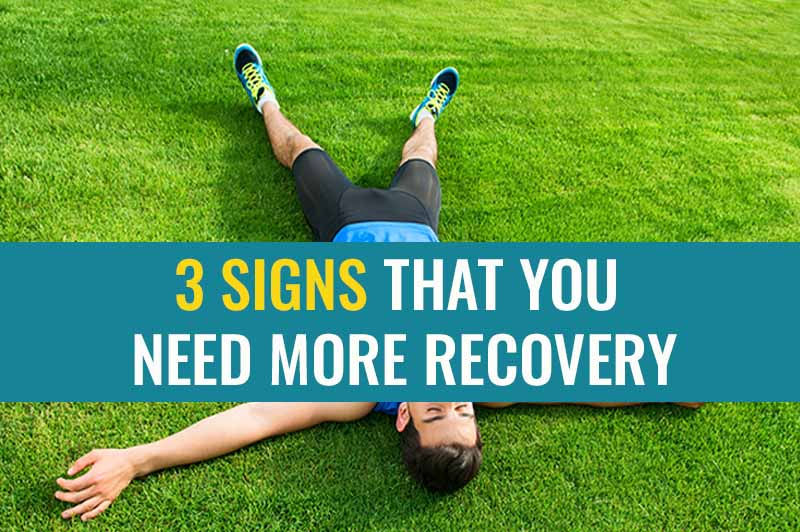 3 Signs that you Need More Recovery time in your Running Programme | Treat My Achilles
