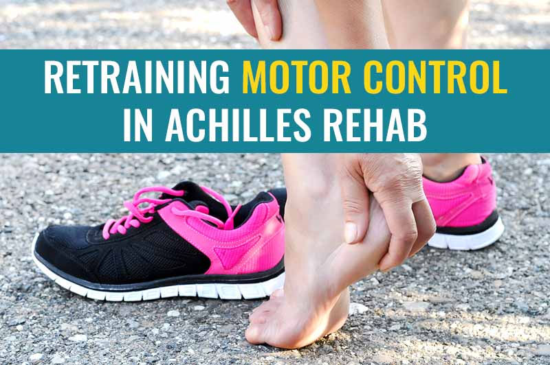 Achilles rehab is about more than just strength training