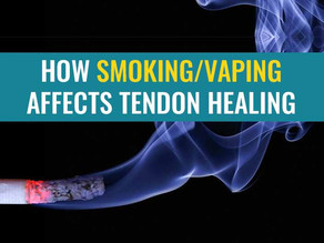 How Smoking or Vaping can delay tendon healing
