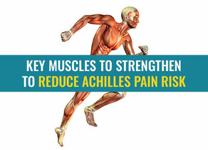 Key muscles a runner can strengthen to reduce the risk of Achilles pain