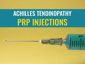PRP injections for Achilles tendinopathy