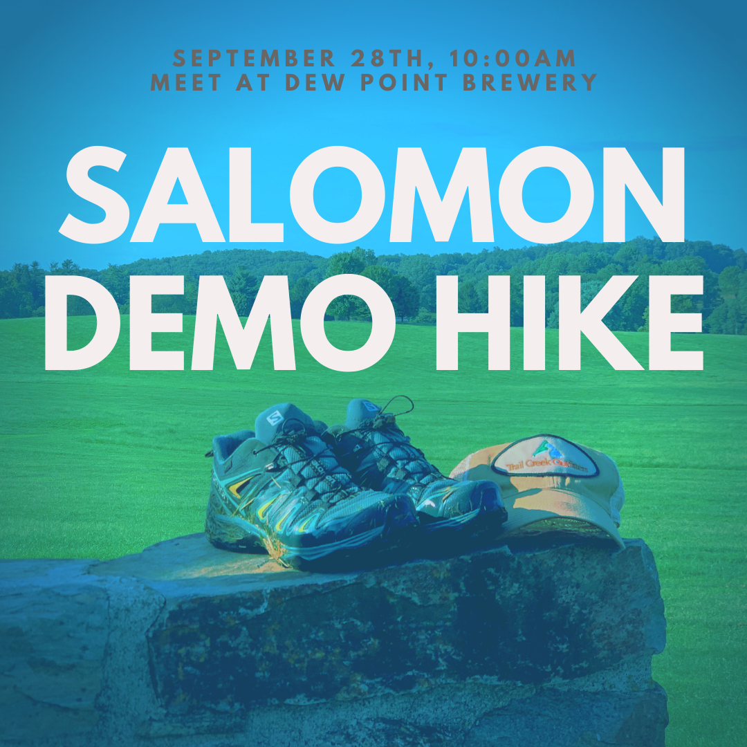 We held a demo hike sponsored by Salomon, starting at Dew Point Brewery. We had a blast!