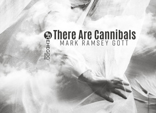 Third single 'There Are Cannibals' by Mark Ramsey Gott released