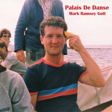 Album 'Palais de Danse' released by Mark Ramsey Gott