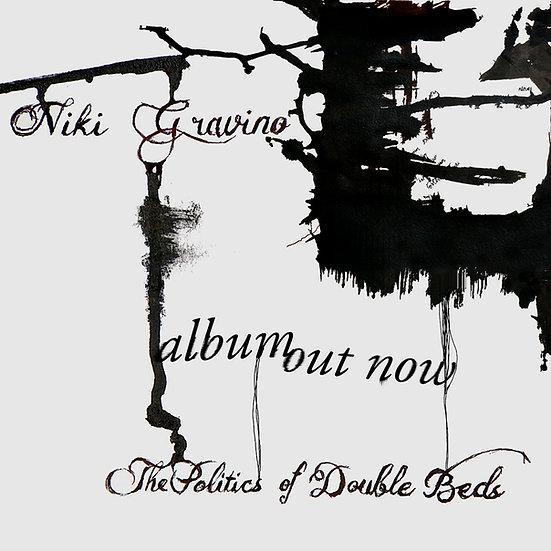 Niki Gravino - The Politics of Double Beds, Album Cover