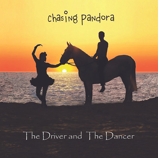 Chasing Pandora - The Driver and The Dancer, Album Cover