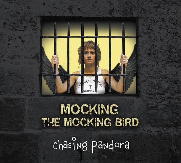 Chasing Pandora - Mocking the Mocking Bird, Album Cover