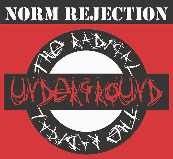 Norm Rejection - The Radical Underground, Album Cover