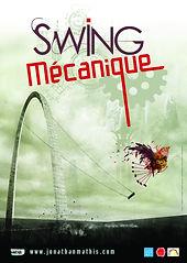 Swing mécanique / Jonathan Mathis, orgue mécanique, acrdn, saxinette, boite à musique, basse, perc. | Mathis, Jonathan. Compositeur. Interprète
