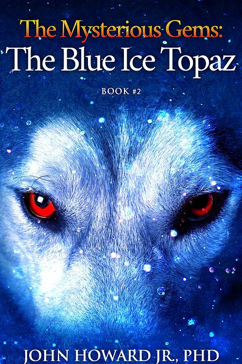 The Blue Ice Topaz