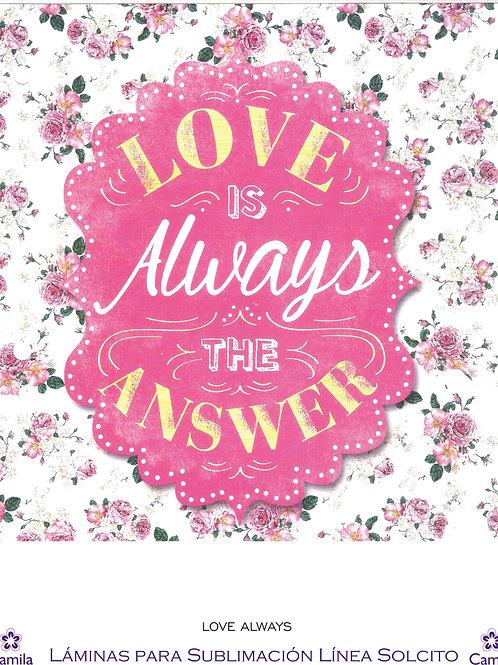 LOVE IS ALWAYS DE ANSWER cod S098