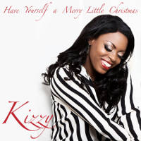 Kizzy - Have Yourself a Merry Little Christmas